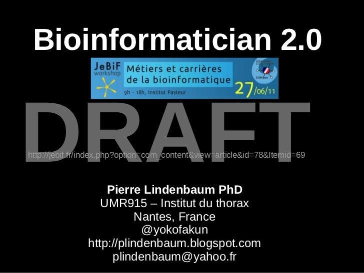 Bioinformatician 2.0