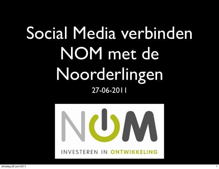 Social Media verbinden                            NOM met de                           Noorderlingen                      ...