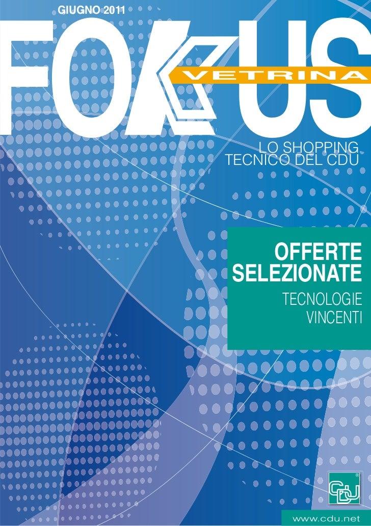 GIUGNO 2011FO US             LO SHOPPING              TECNICO DEL CDU                 OFFERTE              SELEZIONATE    ...