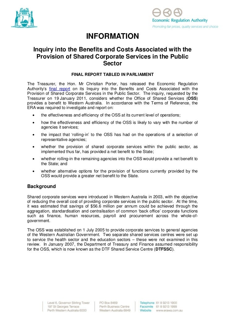 INFORMATION   Inquiry into the Benefits and Costs Associated with the    Provision of Shared Corporate Services in the Pub...