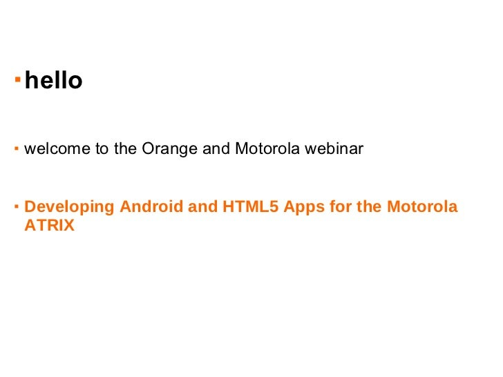 developing Android and HTML5 apps for the Motorola ATRIX