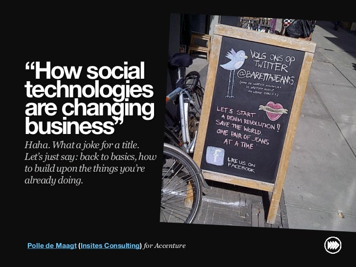 """How social                       technologies                       are changing                       business""         ..."