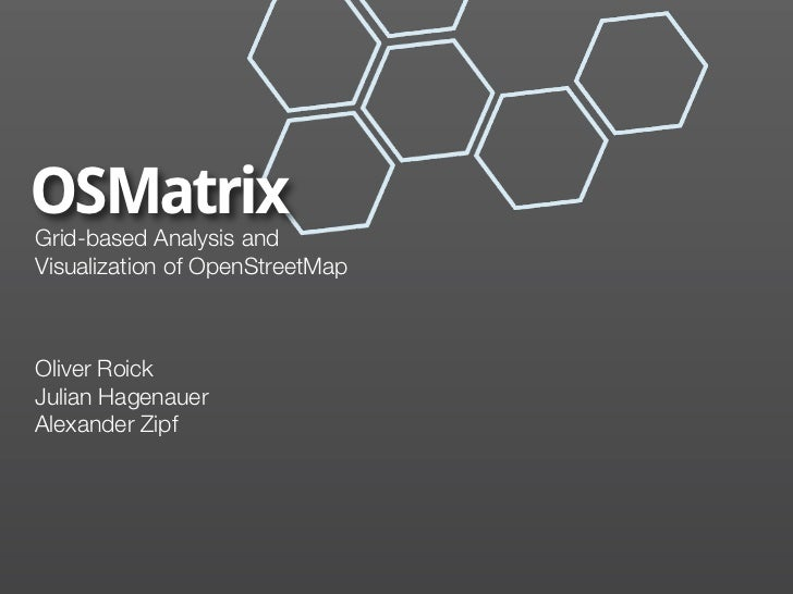 OSMatrix - Grid-based Analysis and Visualization of OpenStreetMap