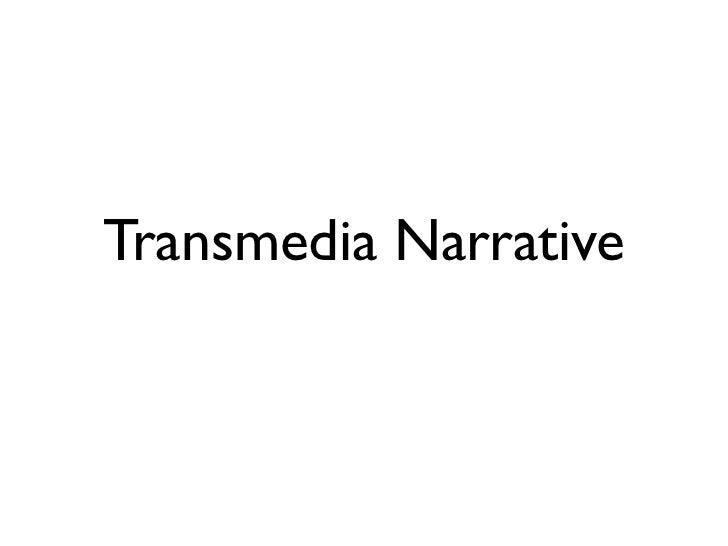 Transmedia Narrative