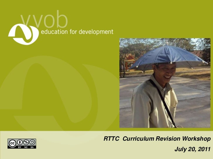 Presentation for Workshop on RTTC Curriculum Revision workshop