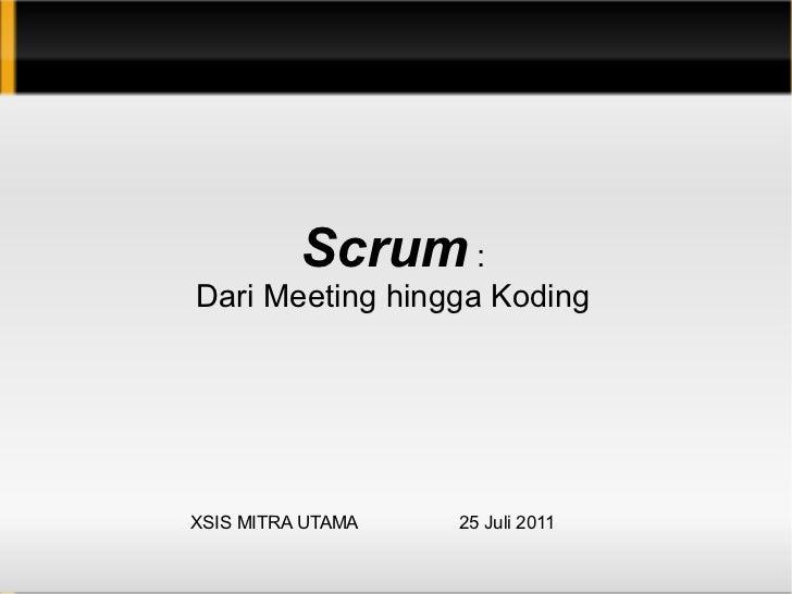XSIS Scrum Coaching 2011