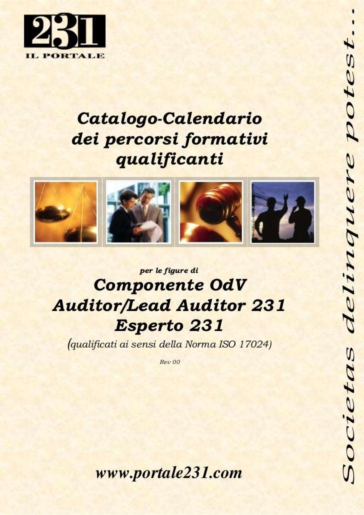 Catalogo-Calendario dei percorsi formativi      qualificanti                per le figure di    Componente OdVAuditor/Lead...