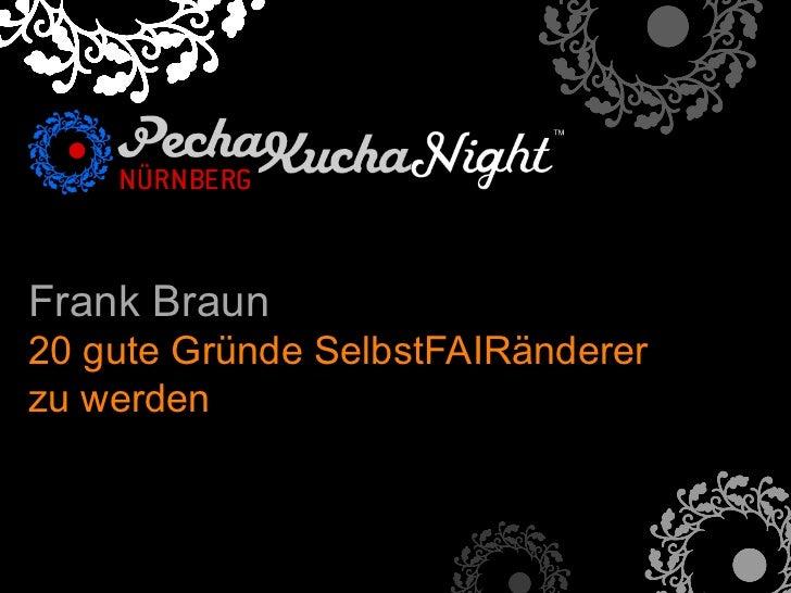 Frank Braun20 gute Gründe SelbstFAIRändererzu werden!