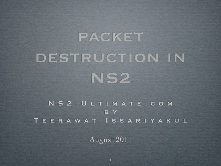 packet destruction in NS2