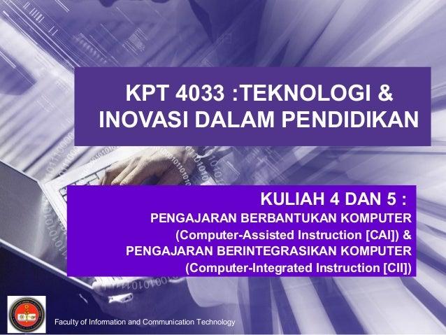 20110826070832kpt4033 kuliah04 dan_kuliah05