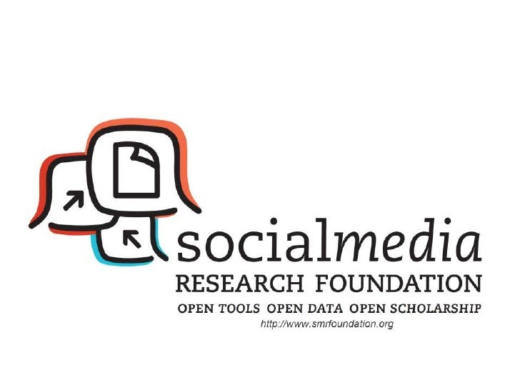 20110830 Introducing the Social Media Research Foundation
