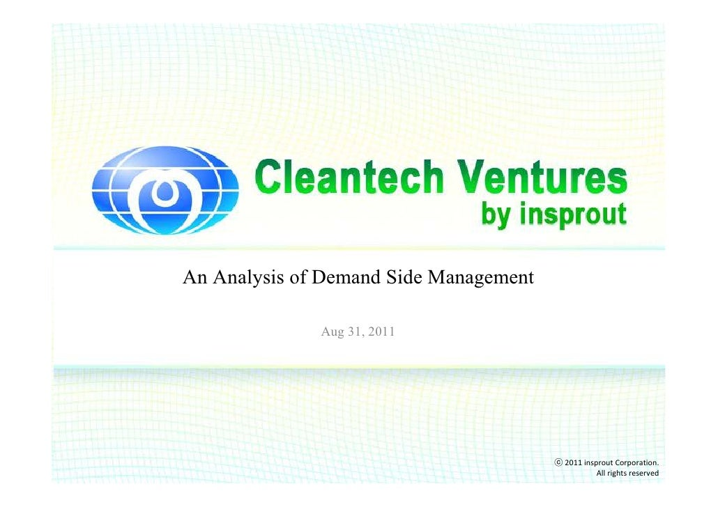 An Analysis of Demand Side Management              Aug 31, 2011                                        ⓒ 2011 insprout Cor...
