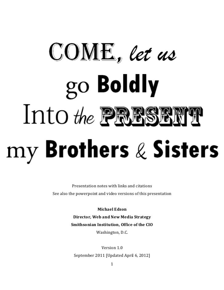 Let Us Go Boldly Into the Present (text version) :: Michael Edson