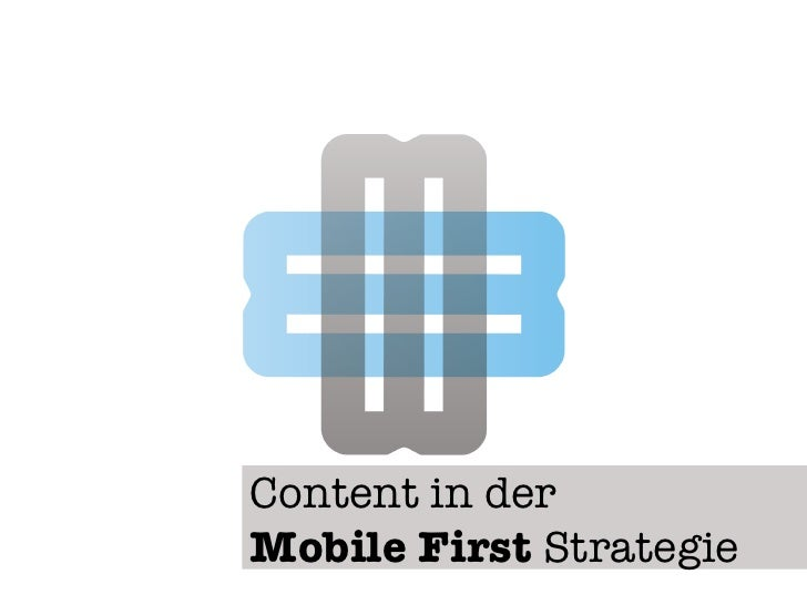 Content in der !Mobile First Strategie