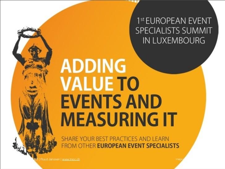 20110902 Hybrid Event Opportunitites Ruud Janssen #eventsummit Luxembourg