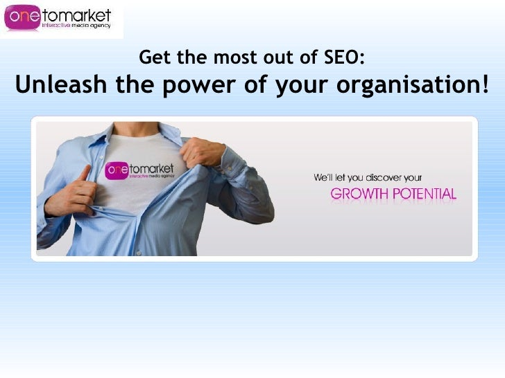Get the most out of SEO: Unleash the power of your organisation!