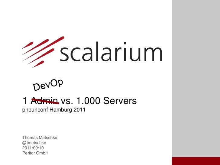 1 DevOp vs 1.000 servers - Amazon EC2 and Chef automation intro
