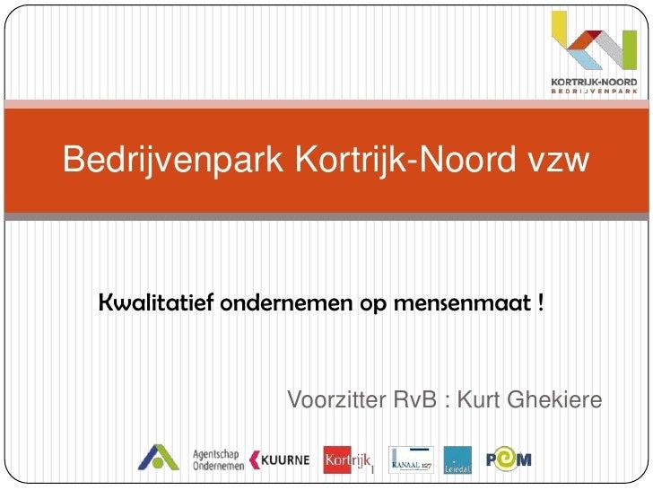 Presentatie Kortrijk - Noord