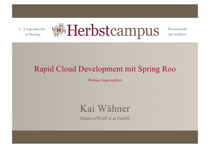 2011_Herbstcampus_Rapid_Cloud_Development_with_Spring_Roo