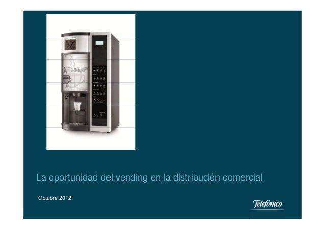 La oportunidad del vending en la distribución comercial_discurso general - Smart Industry M2M