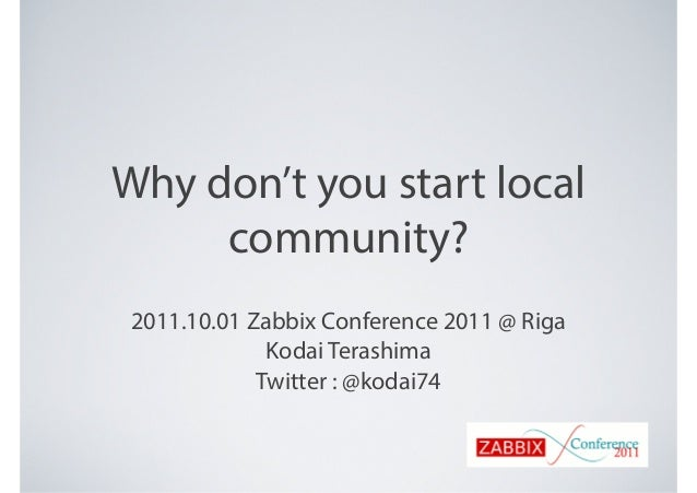 Why don't you start local community