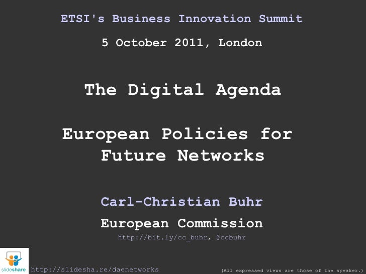 European Policies for Future Networks