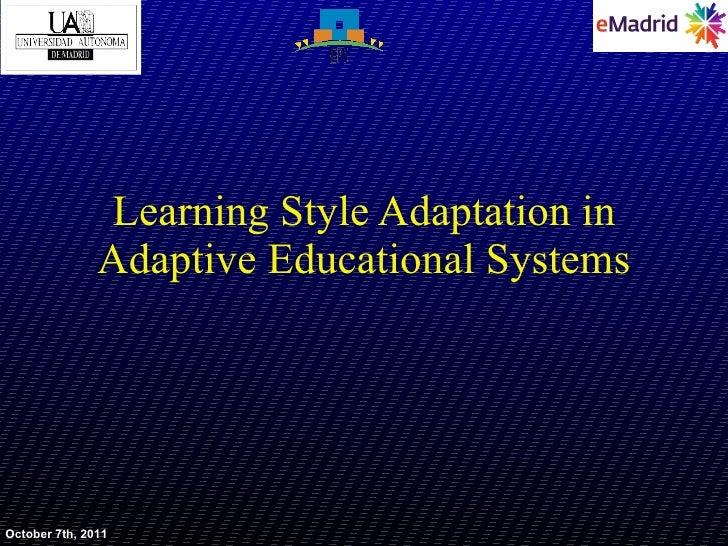 2011 10 07 (uam) emadrid aortigosa uam estilos aprendizaje sistemas adaptativos enseñanza