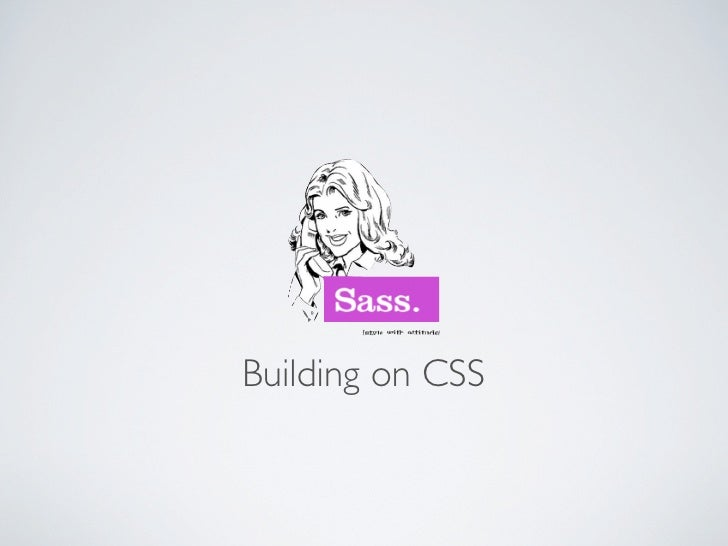 Building on CSS