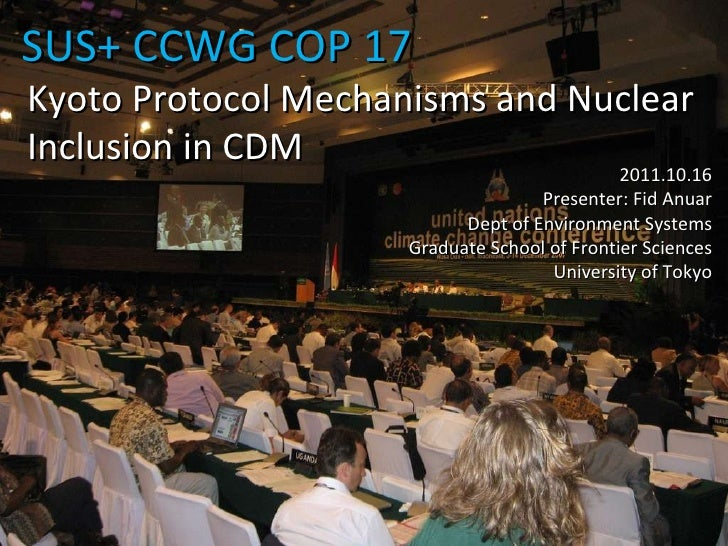 SUS+ CCWG COP 17 2011.10.16 Presenter: Fid Anuar Dept of Environment Systems Graduate School of Frontier Sciences Universi...