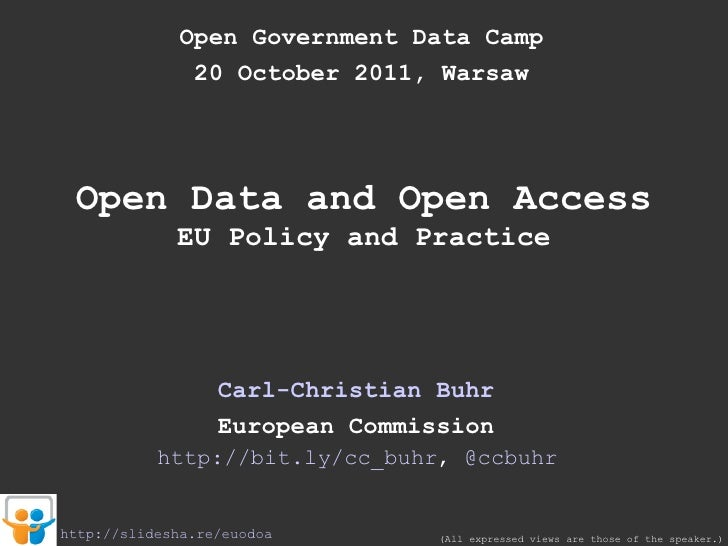 Open Data and Open Access. EU Policies and Practice