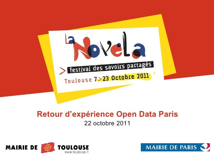 Retour d'expérience Open Data Paris 22 octobre 2011