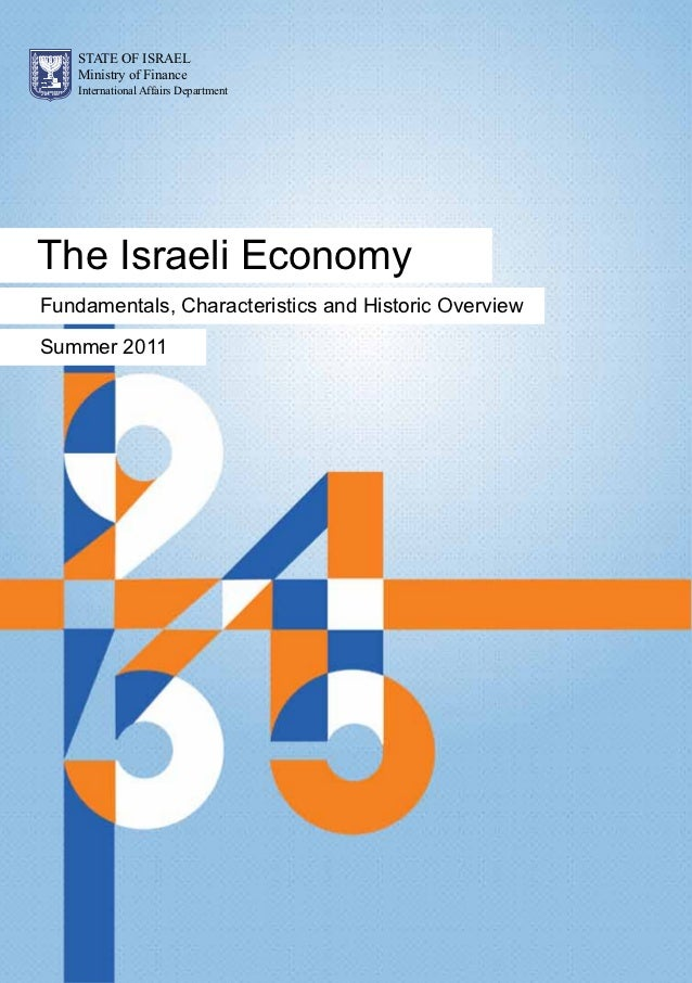 The Israeli Economy: Fundamentals, Characteristics and Historic Overview