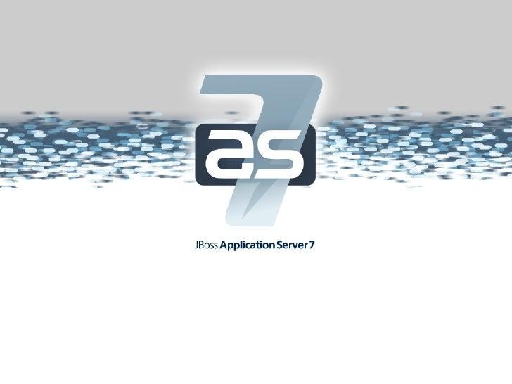 JBoss AS7#@*%ing fast.                             Red HatSenior Software Maintenance Engineer                    Takayosh...