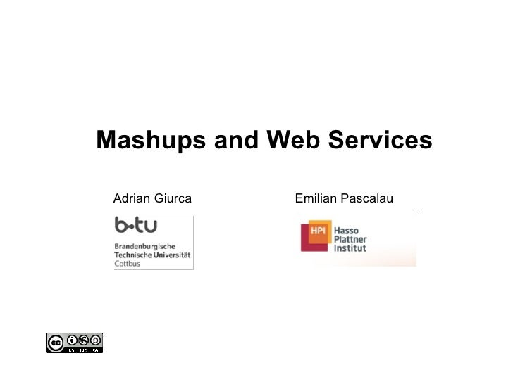 Mashups and Web Services