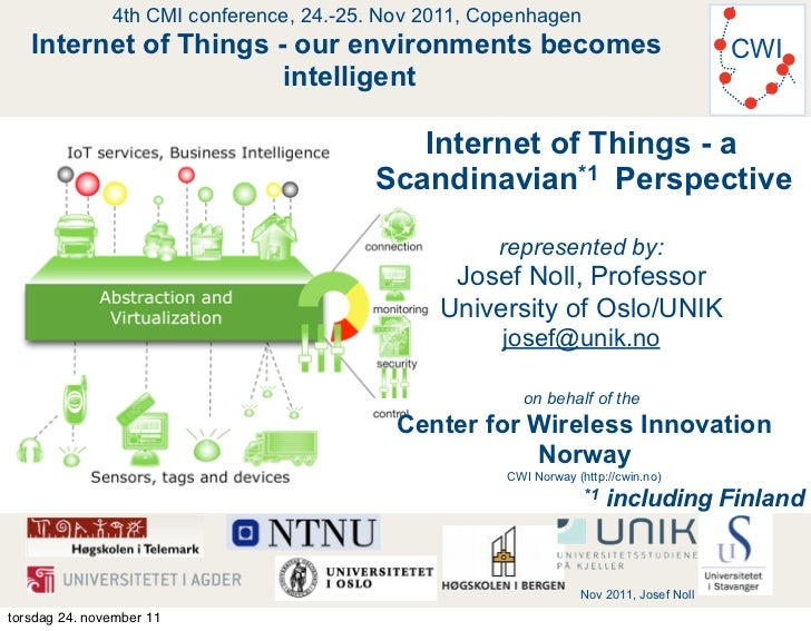 Internet of Things in Scandinavia - society and ecosystem for early adaptation