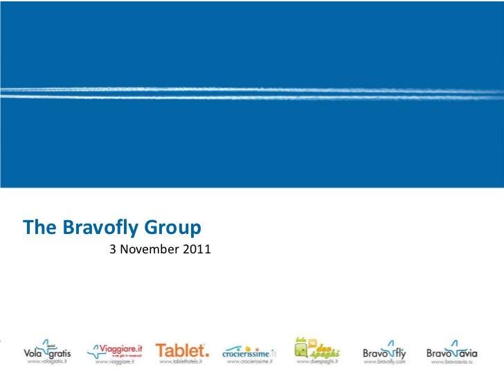 The Bravofly Group (2011)
