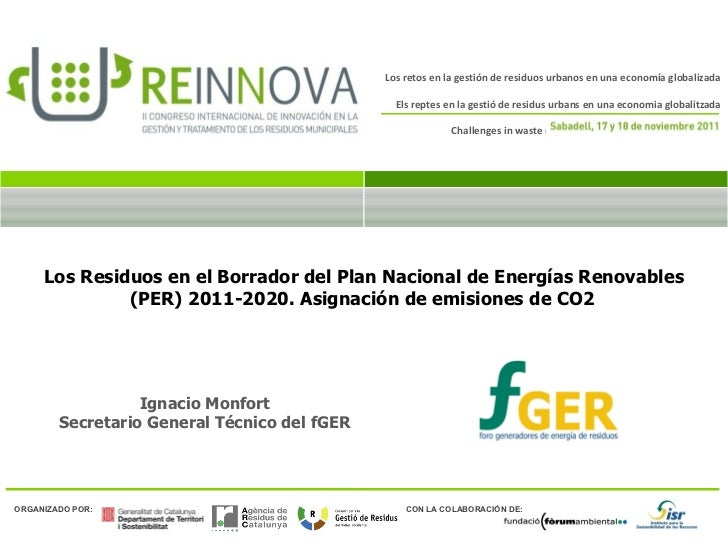 Los Residuos en el Borrador del Plan Nacional de Energías Renovables (PER) 2011-2020. Asignación de emisiones de CO2   Ign...