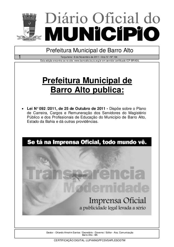 Prefeitura Municipal de Barro Alto1                                Terça-feira • 8 de Novembro de 2011 • Ano IV • Nº 134  ...