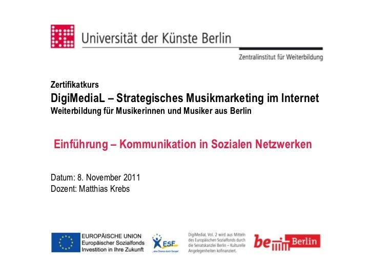 ZertifikatkursDigiMediaL – Strategisches Musikmarketing im InternetWeiterbildung für Musikerinnen und Musiker aus BerlinEi...