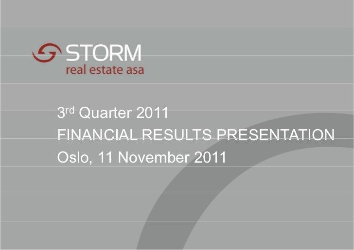 3rd Quarter 2011FINANCIAL RESULTS PRESENTATIONOslo, 11 November 2011