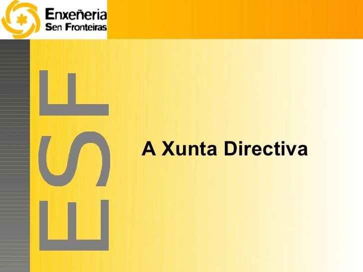 A Xunta Directiva