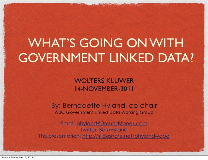 WHAT'S GOING ON WITH             GOVERNMENT LINKED DATA?                                          WOLTERS KLUWER          ...