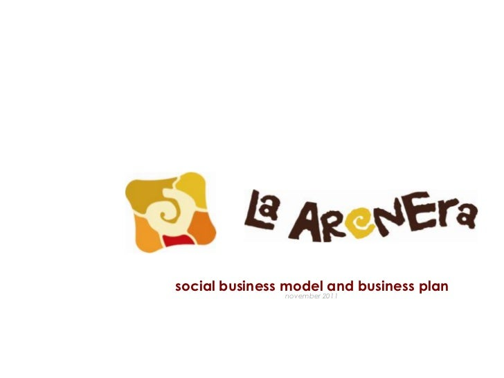 La Arenera's Social Business Plan 2012-2017 (English)