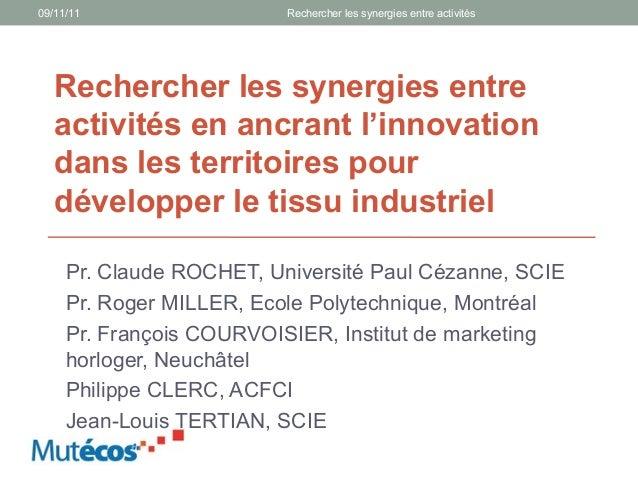 09/11/11                  Rechercher les synergies entre activités   Rechercher les synergies entre   activités en ancrant...