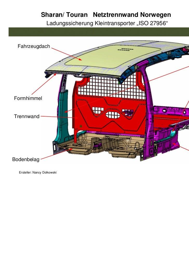 """Sharan/ Touran Netztrennwand Norwegen                    Ladungssicherung Kleintransporter """"ISO 27956""""  Fahrzeugdach      ..."""