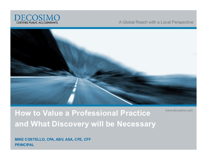 A Global Reach with a Local PerspectiveHow to Value a Professional Practice                                               ...