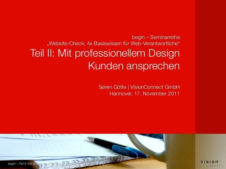 """begin – Seminarreihe                           """"Website-Check: 4x Basiswissen für Web-Verantwortliche""""               Teil ..."""