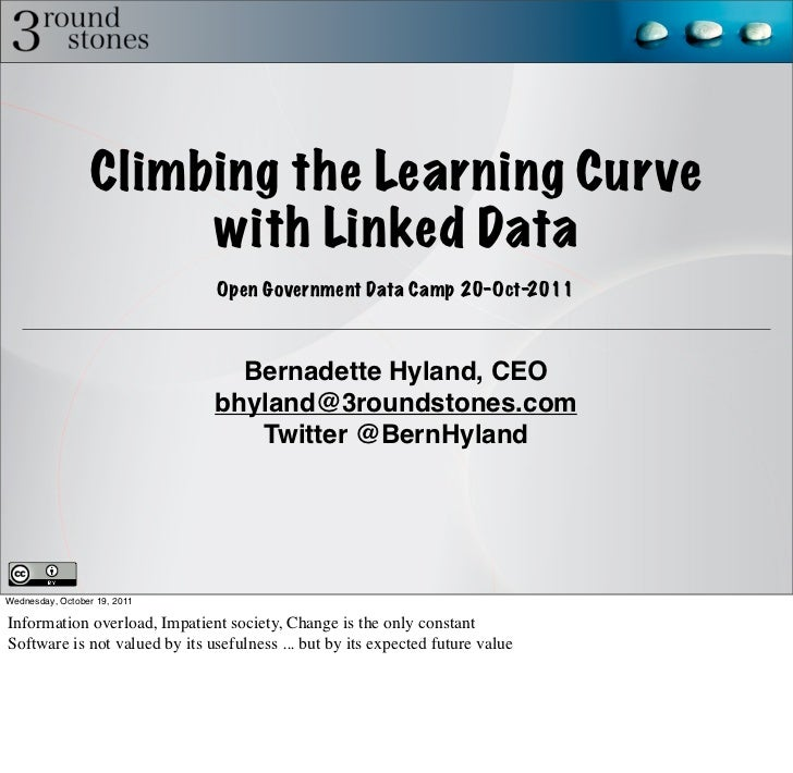Climbing the Learning Curve                      with Linked Data                               Open Government Data Camp ...