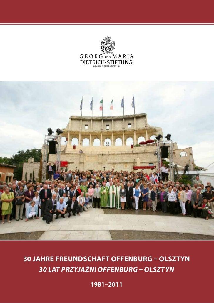 Georg und Maria Dietrich Stiftung - 30 Jahrfeier Offenburg-Olsztyn Dokumentation