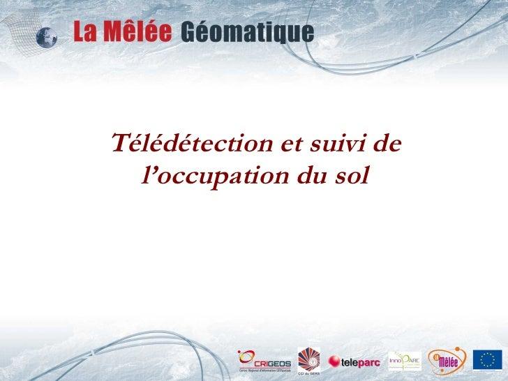Télédétection et suivi de l'occupation du sol